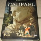 CADFAEL SET IV--3 dvds slipcase Pilgrim's Hate Potter's Field Holy Thief Set 4