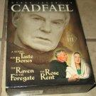 CADFAEL SET III--3 dvds in slipcase Taste Bones Raven Foregate Rose Rent DVD