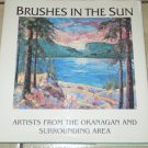 Brushes In the Sun Artists From the Okanagan and Surrounding Area HC DJ Free USA S/H