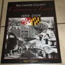 Baltimore County Celebrating a Legacy 1659-2009  Soft cover Barry Lanman Free USA S/H
