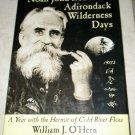 Noah John Rondeau's Adirondack Wilderness Days (SIGNED) William J. O'Hern