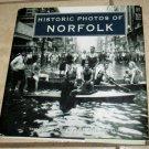 Historic Photos of Norfolk Peggy Haile Mcphillips HC DJ Illustrated