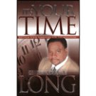 It's Your Time by Eddie Long