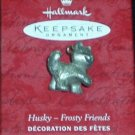 Hallmark MINIATURE Keepsake Christmas Ornament KOCC Frosty Friends 2000 DAMAGED Pewter Husky  GB ~*~