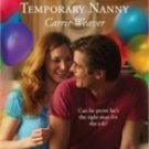 Temporary Nanny (Harlequin Superromance) - Weaver, Carrie