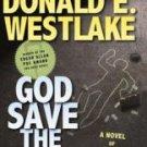 God Save the Mark: A Novel of Crime and Confusion - Westlake, Donald E.