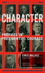 Character: Profiles In Presidential Courage - Wallace, Chris