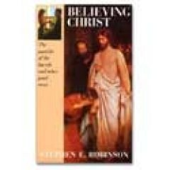 Believing Christ: The Parable of the Bicycle and Other Good News