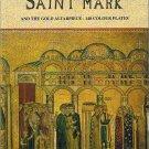 The Basilica of Saint Mark and the Gold Altarpiece - 148 Colour plates