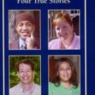 Surviving Abuse: Four True Stories (Townsend Library) - Johnson, Beth