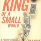 King of a Small World - Bennet, Rick