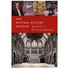 The Natural History Museum - Thackray, John and Bob Press