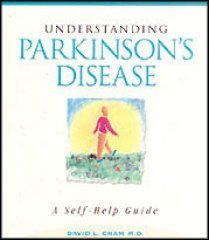 Understanding Parkinson's Disease: A Self-Help Guide - Cram, David L.