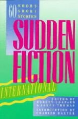 Sudden Fiction International: Sixty Short-Short Stories - Shapard, Robert