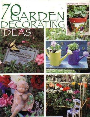 70 Garden Decorating ideas