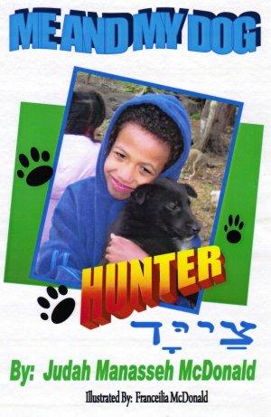 Me and My Dog Hunter