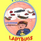 Lord Thank You For the Ladybugs and Caterpillars!
