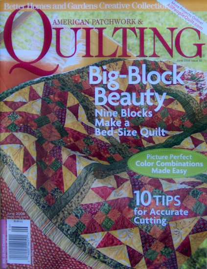 Better Homes and Gardens American Patchwork & Quilting June 2008 Magazine NEW