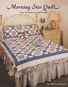 Quilt in a Day QIAD Morning Star Quilt Pattern Instruction Book by Eleanor Burns LAST ONE!