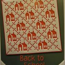 Back to School Classy Schoolhouse Quilt Top Pattern by Debbie Caffrey Debbies Creative Moments