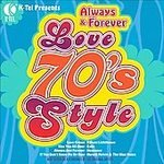 K Tel Presents Love 70's Style