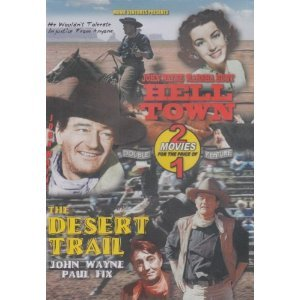 Hell Town/The Desert Trail