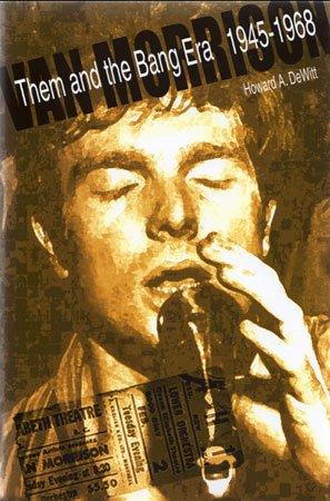 VAN MORRISON Them And The Bang Era '45-'68 DeWitt Book