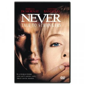 Never talk to Strangers DVD
