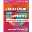 Families, Schools, and Communities: Together for Young Children (Paperback)