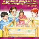 A Guidance Approach for the Encouraging Classroom 4th edition
