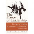 The Dance of Leadership by Robert Denhardt and Janet Denhardt