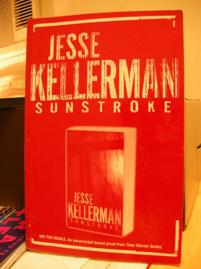 Sunstroke by Jesse Kellerman (Uncorrected bound proof)