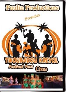 TWOBADOU KREYOL FESTIVAL' 06 Part # 1