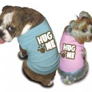 Ruff Ruff and Meow doggie tee-Hug Me