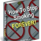 How to Stop Smoking Forever! (ebook-CD)