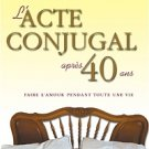 The Conjugal Act After 40 Years