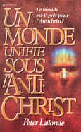 A World Unifies Under the Anti-Christ