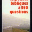 Biblical Answers to 350 Questions