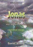 JONAS, ARM WRESTLING WITH GOD