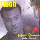 Tibob of Nazareth Istwa Damour CD