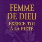 WOMAN OF GOD EXERCISES-thee HAS THE Piety