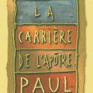 The career of the Apostle Paul