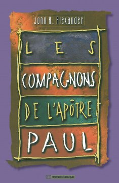 The companions of the Apostle Paul