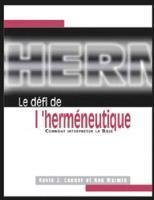 THE CHALLENGE OF HERMENEUTICS