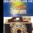 Earn $300 a Week From Your Digital Camera Ebook/Audio