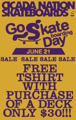 Cicada Nation Go Skateboarding Day Package Sale