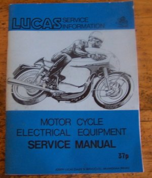 Lucas Motor Cycle Electrical Equipment Service Manual