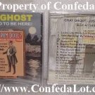 Gray Ghost CD - Just Proud To Be Here CD - Recorded Live NEW Confederate Civil War