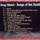 Gray Ghost 14 Selection Songs of The South Fine Dixie CD NEW