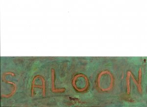 """Copper SALOON sign 4"""" x 12"""""""